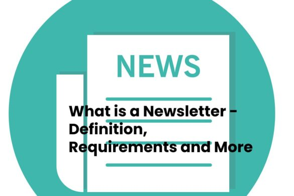 What is a Newsletter - Definition, Requirements and More - 2021
