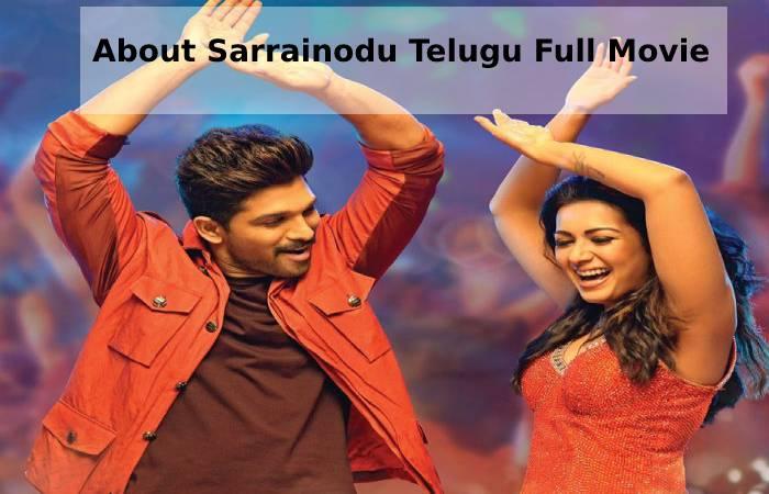 About Sarrainodu Telugu Full Movie