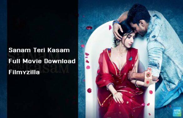 Sanam Teri Kasam Full Movie Download Filmyzilla