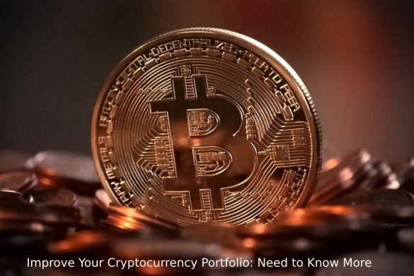 Improve Your Cryptocurrency Portfolio_ Need to Know More