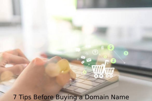 7 Tips Before Buying a Domain Name